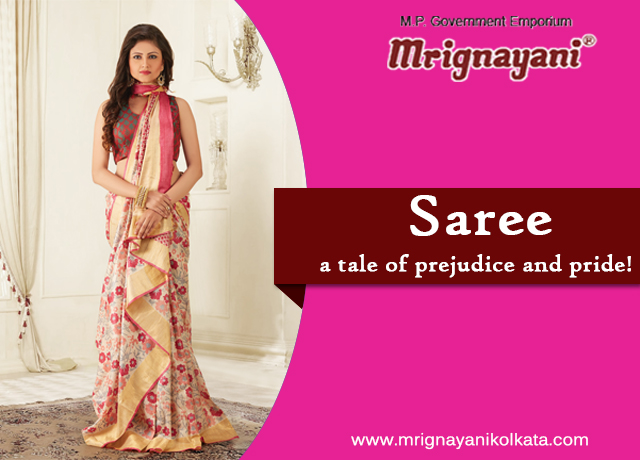 Saree: a tale of prejudice and pride!