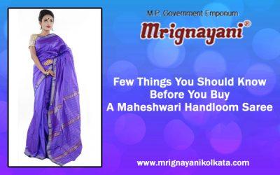 Things to know before buying a Maheshwari Handloom Saree