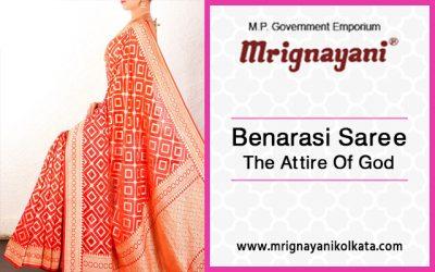 Benarasi Saree :The Attire Of God