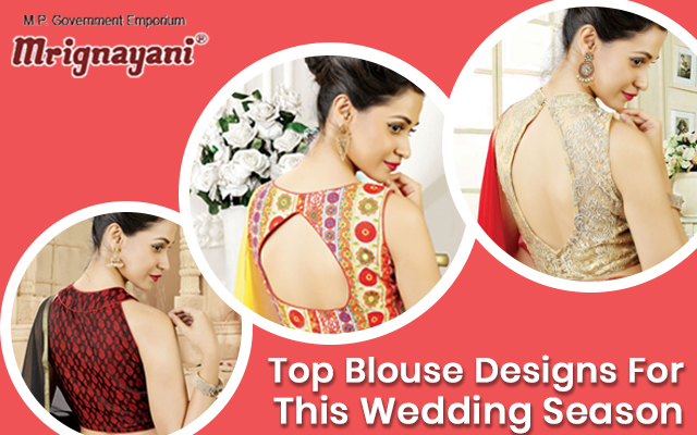 Top Blouse Designs For This Wedding Season