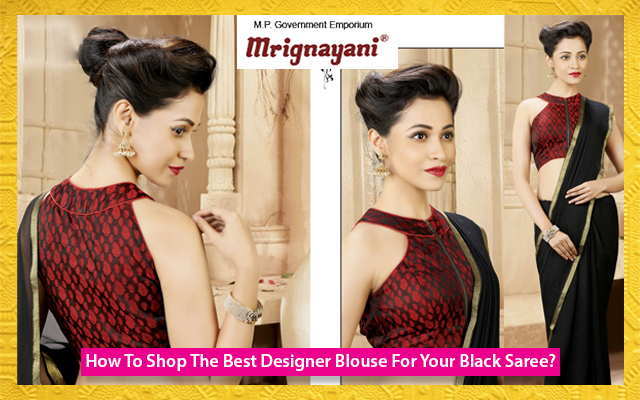 How To Shop The Best Designer Blouse For Your Black Saree?